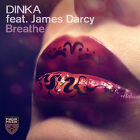 Breathe — Dinka featuring James Darcy