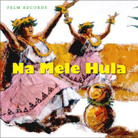 Na Mele Hula — Island Artists