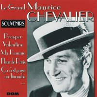 Le grand Maurice Chevalier — Maurice Chevalier