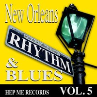 New Orleans Rhythm & Blues - Hep Me Records Vol. 5 — сборник