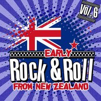 Early Rock & Roll from New Zealand, Vol. 6 — сборник