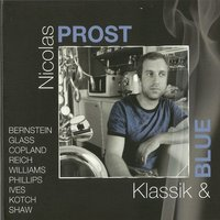 Klassik and Blue — Чарлз Айвз, Nicolas Prost