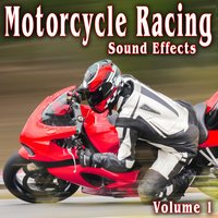 Motorcycle Racing Sound Effects, Vol. 1 — The Hollywood Edge Sound Effects Library