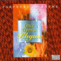 Once Upon A Rhyme — Partners In Rhyme