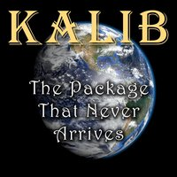The Package That Never Arrives — Kalib