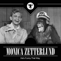 He's Funny That Way — Monica Zetterlund