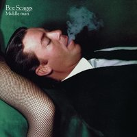 Middle Man — Boz Scaggs