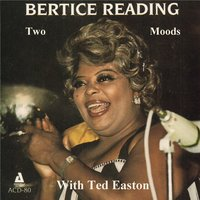 Two Moods — Bertice Reading, Ted Easton