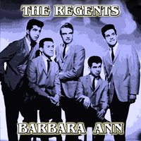 Barbara Ann — The Regents