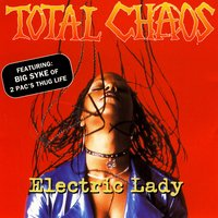 Electric Lady — Total Chaos