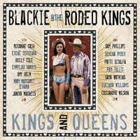 Kings and Queens — Blackie And The Rodeo Kings