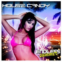 House Candy - Endless Summer — сборник