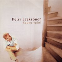 Saavu valo! — Petri Laaksonen, Anonymous Ensemble