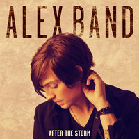After the Storm — Alex Band