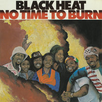 No Time To Burn — Black Heat