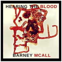 Hearing the Blood — Barney McAll