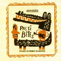 Odyssee Second Serie: Pas si bêtes — сборник