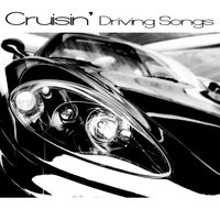 Cruisin' - Driving Songs — сборник