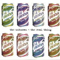 The Real Thing — The Unknown