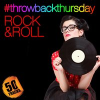 #throwbackthursday: Rock & Roll — сборник