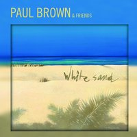 White Sand — Paul Brown