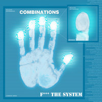 F*** The System(Groove Criminals Records) — Combinations
