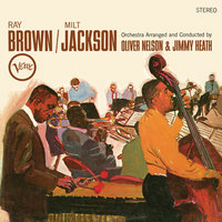 Ray Brown/Milt Jackson — Ray Brown, Milt Jackson