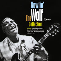 The Collection — Howlin' Wolf