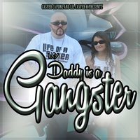 Daddy Is a Gangster - Single — Casper Capone