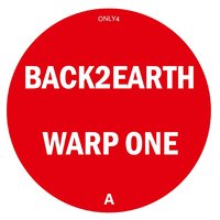 Warp One / Ume2me — Woolph, Back 2 Earth, Back 2 Earth, Woolph