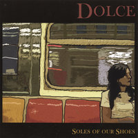 Soles of our Shoes — Dolce