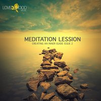 Meditation Lesson 8 - Creating an Inner Guide Issue 2 — сборник
