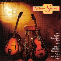 Minor Swing — Gerry Beaudoin Trio feat. David Grisman