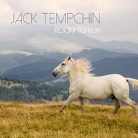 Room to Run — Jack Tempchin