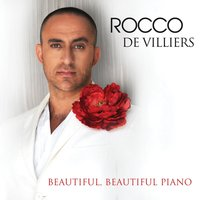 Beautiful, Beautiful Piano — Rocco De Villiers
