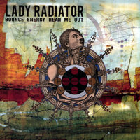 Bounce Energy Hear Me Out — Lady Radiator