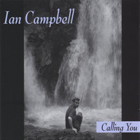 Calling You — Ian Campbell