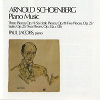 Schoenberg: Piano Music — Paul Jacobs