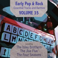 Early Pop & Rock Hits, Essential Tracks and Rarities, Vol. 35 — сборник