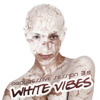 White Vibes - Progressive Session 3.0 — сборник