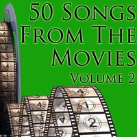 50 Songs From The Movies Volume 2 — Union of Sound