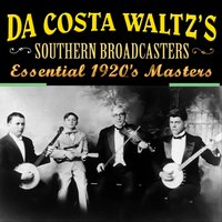 Essential 1920's Masters — Da Costa Woltz's Southern Broadcasters