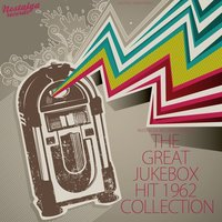 The Great Jukebox Hit 1962 Collection — сборник