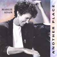 Another Place — Margie Adam