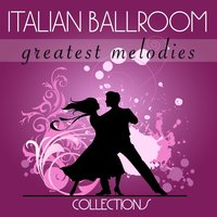 Greatest Melodies — Italian Ballroom