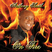On Fire — Anthony Smith