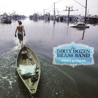 What's Goin On — The Dirty Dozen Brass Band