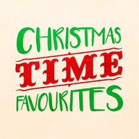 Christmas Time Favourites — The Christmas Party Singers, Xmas Party Ideas, Christmas Favourites, Christmas Favourites|The Christmas Party Singers|Xmas Party Ideas