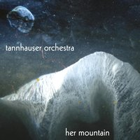 Her Mountain — Tannhauser Orchestra