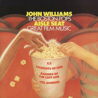 Aisle Seat — John Towner Williams, John Williams, The Boston Pops Orchestra